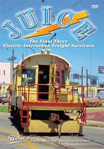 Juice - The Final Three Electric Interurban Freight Survivors