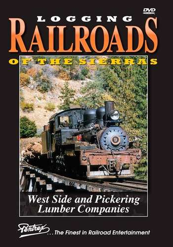 Logging Railroads of the Sierras