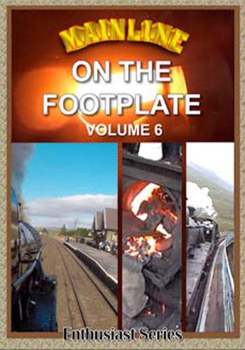 Mainline - On the Footplate - Volume 6