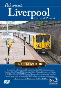 Rails Around Liverpool Past and Present
