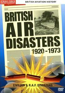 British Air Disasters 1920 - 1973