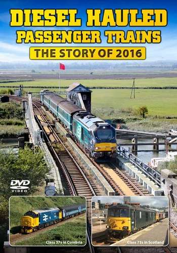 Diesel Hauled Passenger Trains - The Story of 2016