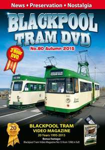 Blackpool Tram DVD No.80 - Autumn 2015