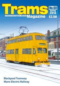 TRAMS Magazine 60 - Spring 2013