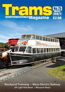 TRAMS Magazine 75 - Winter 2016 - 2017