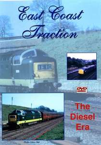 East Coast Traction: The Diesel Era