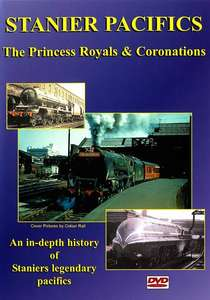 Stanier Pacifics: Princess Royals & Coronations