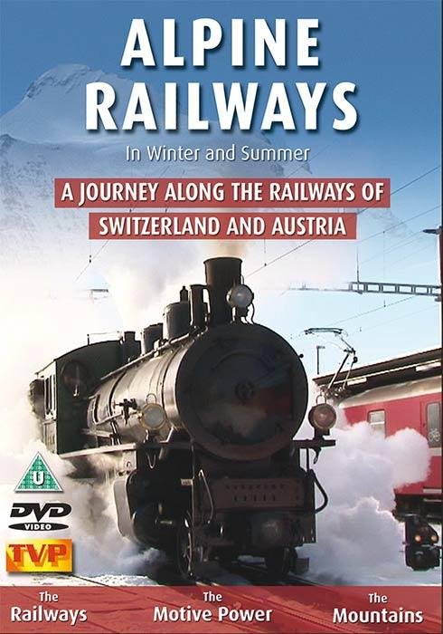 Alpine Railways in Winter and Summer
