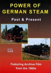 Power of German Steam Past and Present