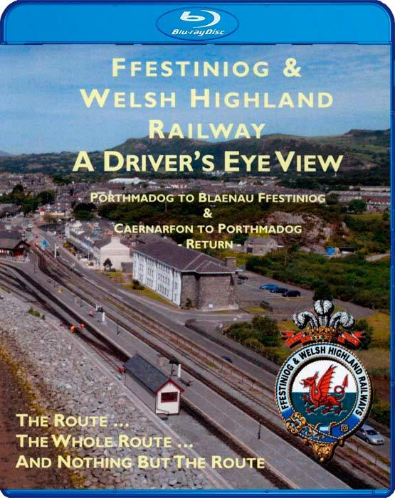Ffestiniog and Welsh Highland Railway - A Drivers Eye View - Blu-ray