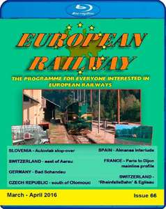 European Railway - Issue 66 - March - April 2016 - Blu-ray