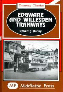 Tramway Classics: Edgware and Willesden Tramways