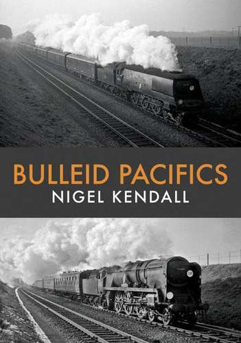 Bulleid Pacifics - Book