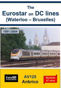 The Eurostar on DC lines (Waterloo - Bruxelles)