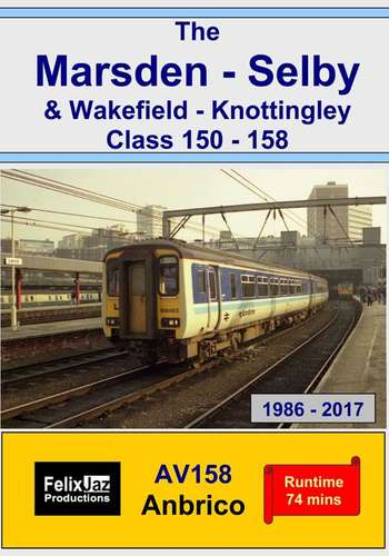 The Marsden - Selby and Wakefield - Knottingley 150 - 158