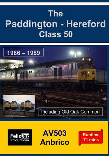 The Paddington - Hereford Class 50 1986 - 1989