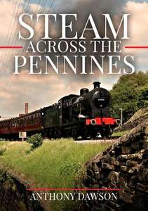 Steam Across The Pennines - Book