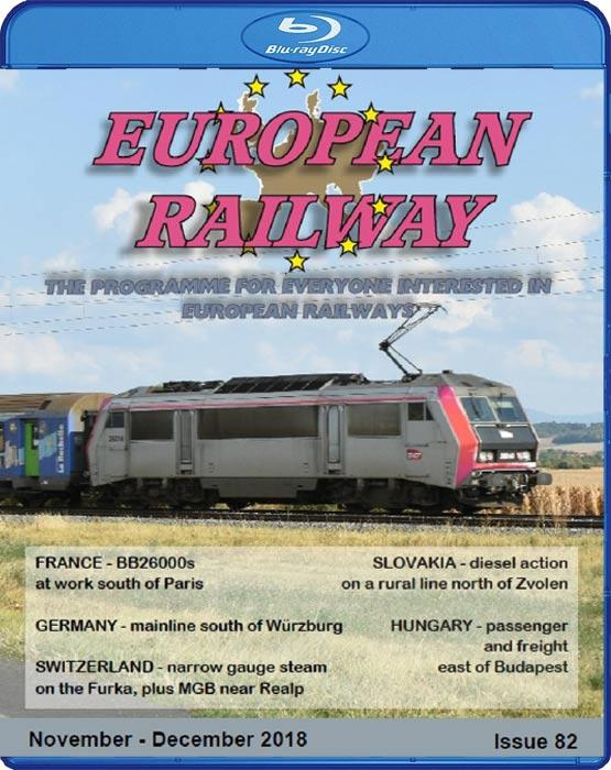European Railway: Issue 82 - November - December 2018. Blu-ray