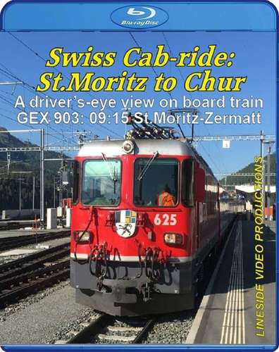 Swiss Cab-ride: St.Moritz to Chur 2019. Blu-ray