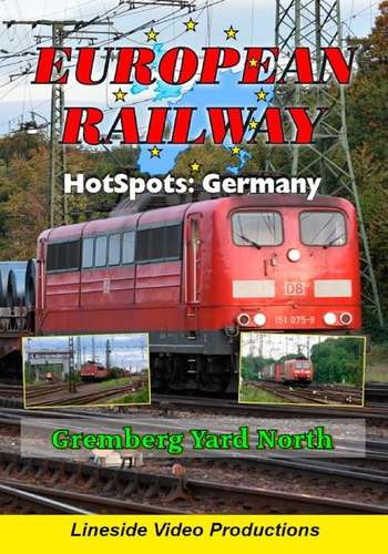 European Railway Hotspots - Germany - Gremberg Yard North