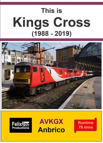 This is Kings Cross 1988 - 2019