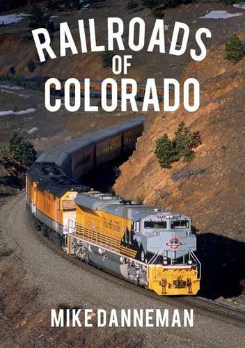 Railroads of Colorado Book