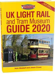 UK Light Rail and Tram Museum Guide 2020