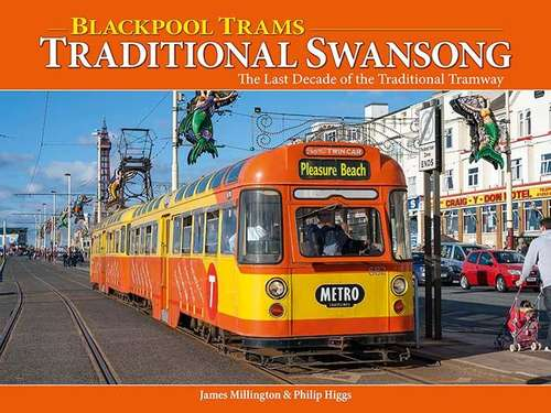 Blackpool Trams Traditional Swansong