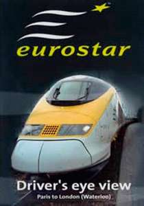 Eurostar: Paris to London Waterloo - Driver's Eye View