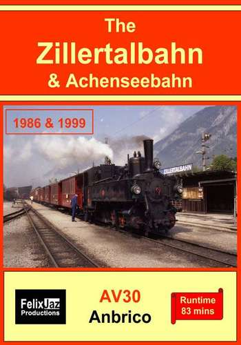 The Zillertalbahn and Achenseebahn 1986 and 1989