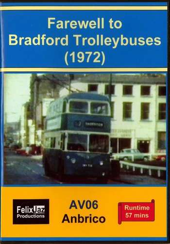 Farewell to Bradford Trolleybuses (1972)