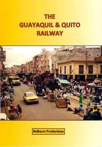 The Guayaquil and Quito Railway - Ecuador