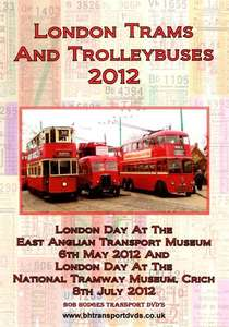 London Trams and Trolleybuses 2012