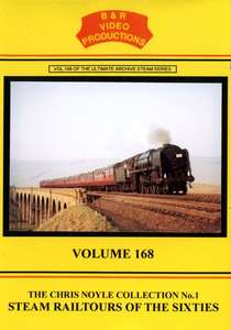 Steam Railtours in the Sixties Volume 168 The Chris Noyle Collection No.1