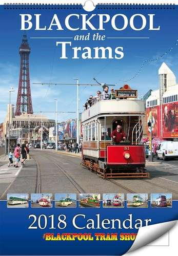 Blackpool and the Trams - 2018 Calendar