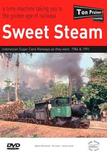 Sweet Steam - Indonesian Sugar Cane Railways as they were 1984 and 1991