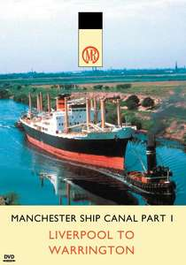 Manchester Ship Canal Part 1 - Liverpool to Warrington