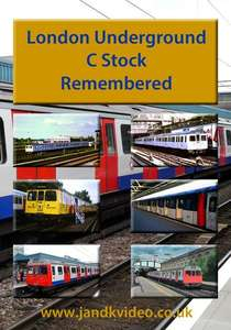 London Underground C Stock Remembered