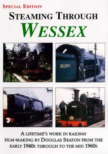Steaming Through Wessex - Special Edition