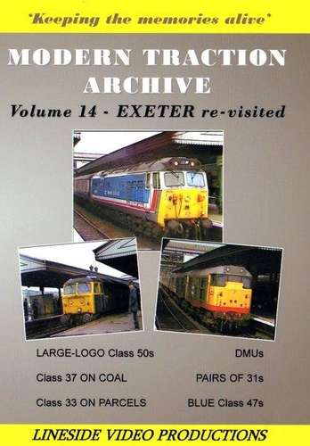 Modern Traction Archive - Volume 14 - Exeter Re-visited