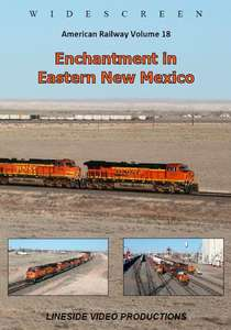 American Railway - Volume 18 - Enchantment in Eastern New Mexico
