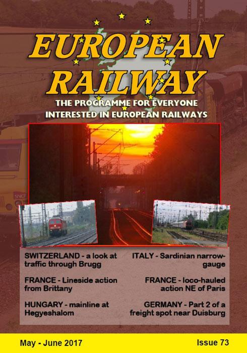European Railway - Issue 73 - May - June 2017