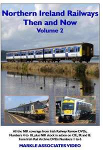 Northern Ireland Railways - Then and Now - Volume 2