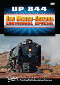 UP 844 New Mexico - Arizona Centennial Special DVD