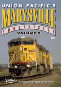 Union Pacific's Marysville Subdivision Volume 2