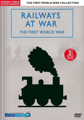 Railways at War - The First World War