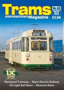 TRAMS Magazine 68 - Spring 2015