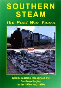 Southern Steam - The Post War Years