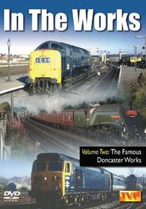 In the Works - Volume 2 - The Famous Doncaster Works