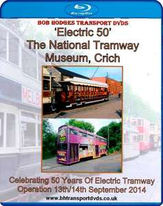 Electric 50 – The National Tramway Museum - Crich - Blu-ray